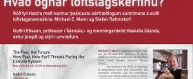 Röð fyrirlestra með tveimur af þekktustu loftslagssérfræðingum samtímans..